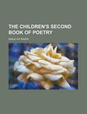 The Children's Second Book of Poetry