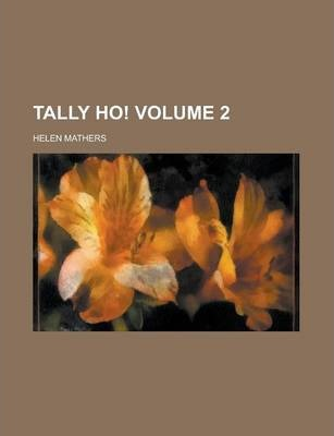 Tally Ho! Volume 2