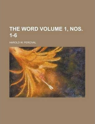 The Word Volume 1, Nos. 1-6
