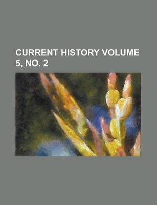 Current History Volume 5, No. 2
