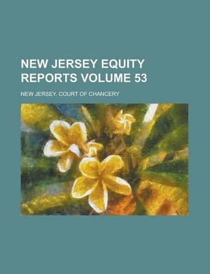 New Jersey Equity Reports Volume 53