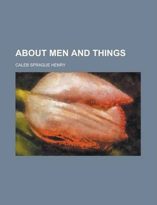 About Men and Things