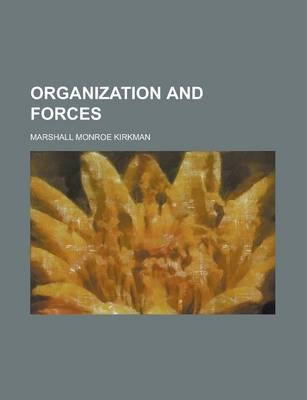 Organization and Forces