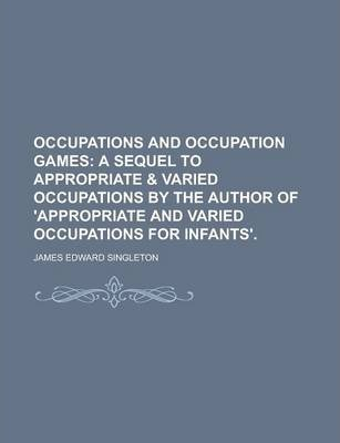 Occupations and Occupation Games