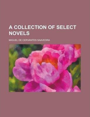 A Collection of Select Novels
