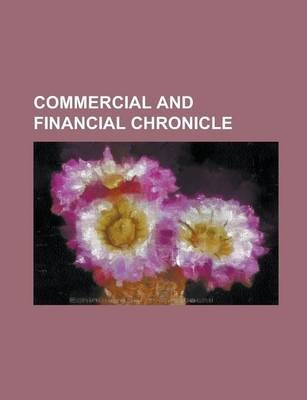 Commercial and Financial Chronicle Volume 85, PT. 1