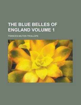 The Blue Belles of England Volume 1