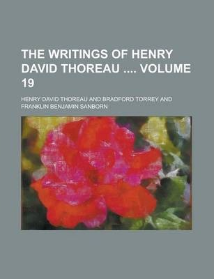 The Writings of Henry David Thoreau Volume 19