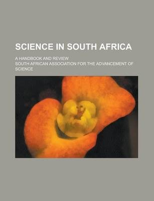 Science in South Africa; A Handbook and Review