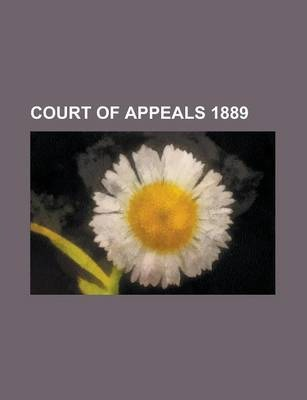 Court of Appeals 1889