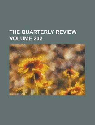 The Quarterly Review Volume 202