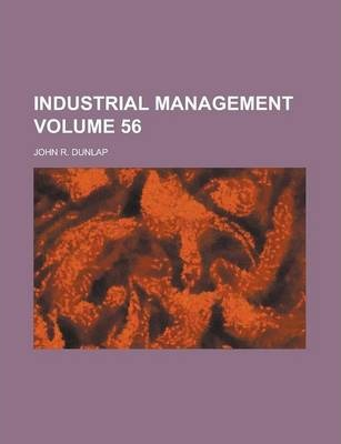 Industrial Management Volume 56