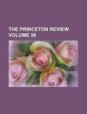 The Princeton Review Volume 56