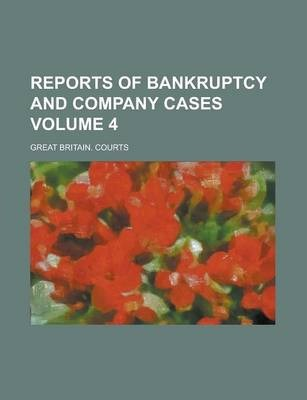 Reports of Bankruptcy and Company Cases Volume 4