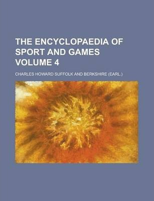 The Encyclopaedia of Sport and Games Volume 4
