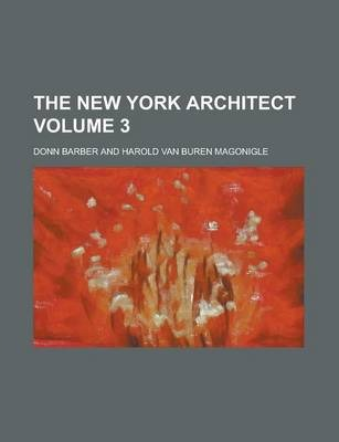 The New York Architect Volume 3