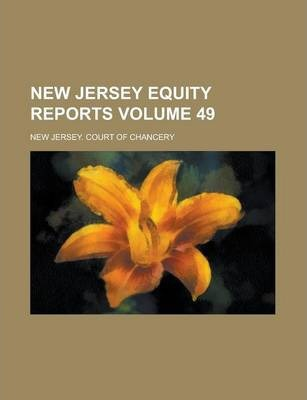 New Jersey Equity Reports Volume 49