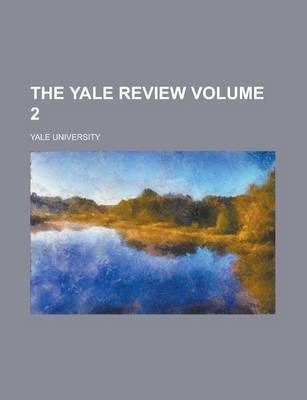 The Yale Review Volume 2