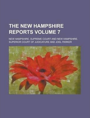 The New Hampshire Reports Volume 7
