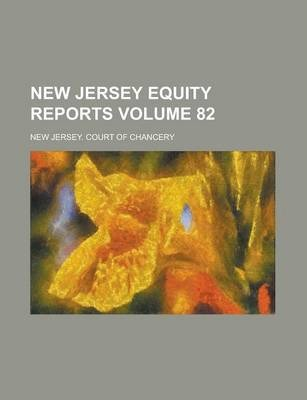 New Jersey Equity Reports Volume 82