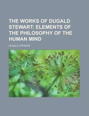 The Works of Dugald Stewart