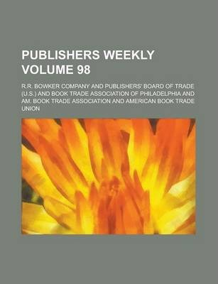 Publishers Weekly Volume 98