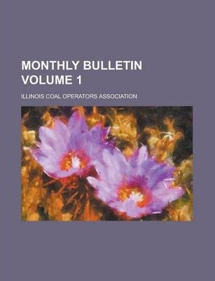 Monthly Bulletin Volume 1