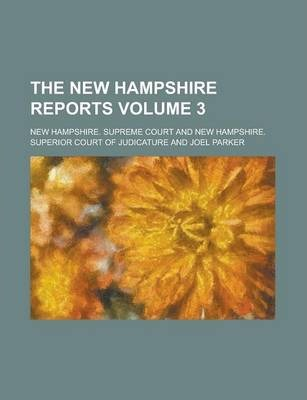 The New Hampshire Reports Volume 3