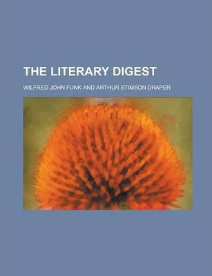 The Literary Digest Volume 13