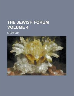 The Jewish Forum Volume 4