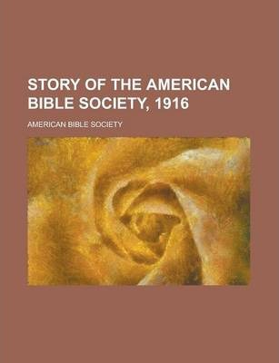 Story of the American Bible Society, 1916