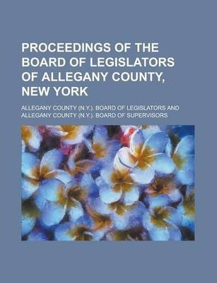 Proceedings of the Board of Legislators of Allegany County, New York
