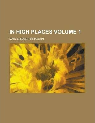 In High Places Volume 1