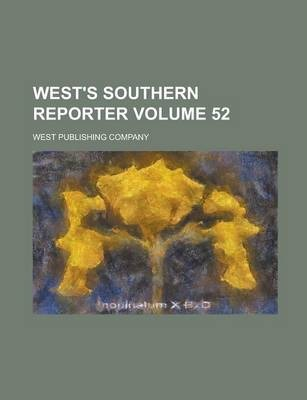 West's Southern Reporter Volume 52