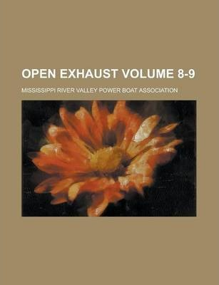 Open Exhaust Volume 8-9