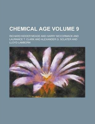 Chemical Age Volume 9