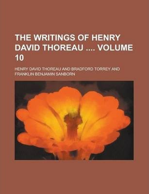 The Writings of Henry David Thoreau Volume 10