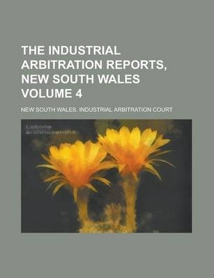 The Industrial Arbitration Reports, New South Wales Volume 4