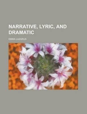 Narrative, Lyric, and Dramatic