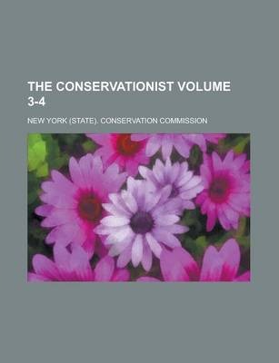 The Conservationist Volume 3-4