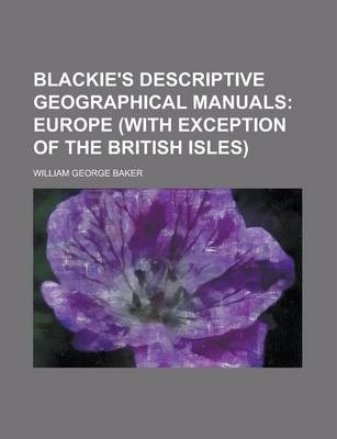 Blackie's Descriptive Geographical Manuals