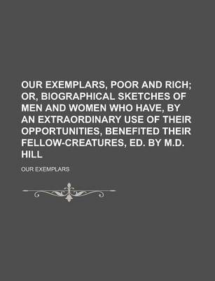 Our Exemplars, Poor and Rich