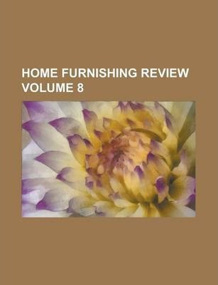 Home Furnishing Review Volume 8