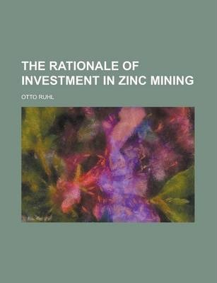 The Rationale of Investment in Zinc Mining