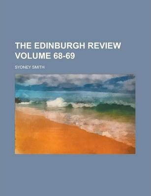 The Edinburgh Review Volume 68-69