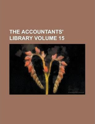 The Accountants' Library Volume 15