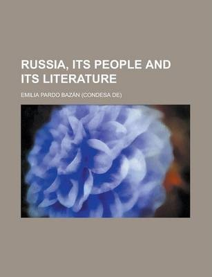Russia, Its People and Its Literature