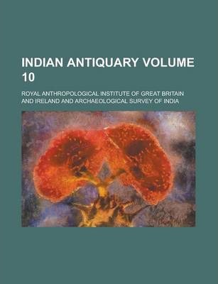 Indian Antiquary Volume 10