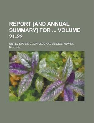 Report [And Annual Summary] for Volume 21-22
