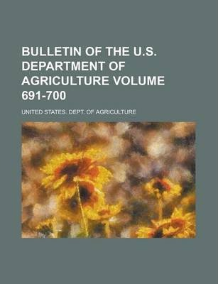 Bulletin of the U.S. Department of Agriculture Volume 691-700